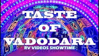 TASTE OF VADODARA Event Show, Satyanarayan Lawns, Food, Music, Dance Festival May 2019