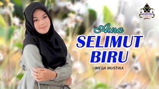 SELIMUT BIRU (Mega Mustika) - AURA BILQYS (Cover Dangdut)
