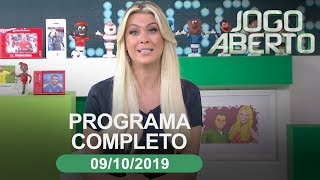 Jogo Aberto - 09/10/2019 - Programa completo