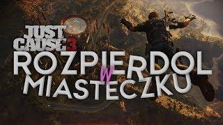 | JUST CAUSE 3 | ROZPIERDOL W MIASTECZKU | 02