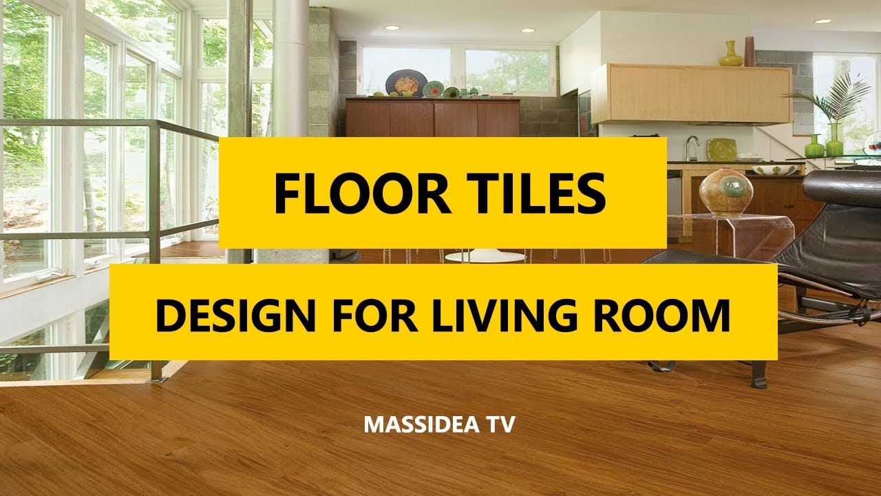70+ Best Modern Design Floor Tiles For The Living Room 2018 - YouTube
