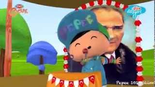 Pepee Bugün 23 Nisan Şarkısı Pepee 23 Nisan Atatürkten Armağan