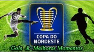 Náutico x Fortaleza - Gols & Melhores Momentos - Copa do Nordeste 2019