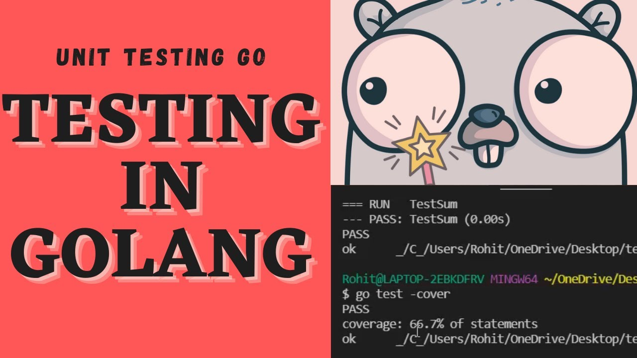 Testing in Golang   Introduction To Testing in Go   Golang Tutorial