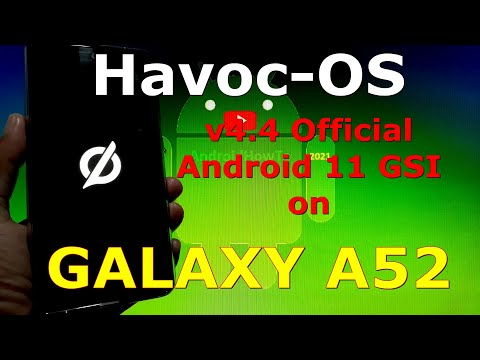 Havoc-OS v4.4 Official for Samsung Galaxy A52 - Android 11 GSI