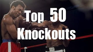 Top 50 Knockouts Of All Time