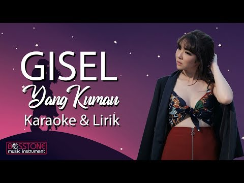 Gisel - Yang Kumau Karaoke & Lirik (Tanpa Vocal)