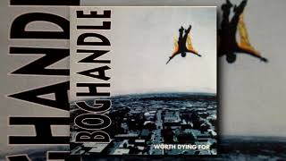 Boghandle  Worth Dying For FULL ALBUM