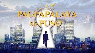 """Tagalog Gospel Video """"Pagpapalaya sa Puso"""""""