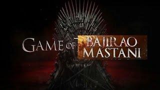 Game of Thrones Parody ft. Bajirao Mastani | Jon Snow | Ygritte | Deepika Padukone | Ranveer Singh