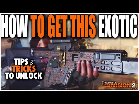 THE DIVISION 2 | HOW TO UNLOCK THE NEW EXOTIC THE CHAMELEON AND HOW IT WORKS