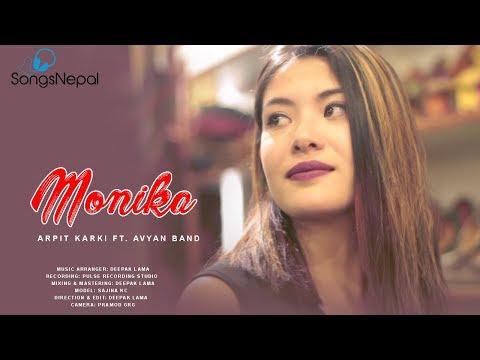 Monika - Apit Karki FT. Avyan Band | New Nepali Pop Song 2018 / 2074