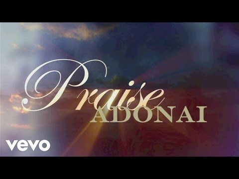 Paul Baloche - Praise Adonai (Lyric Video)