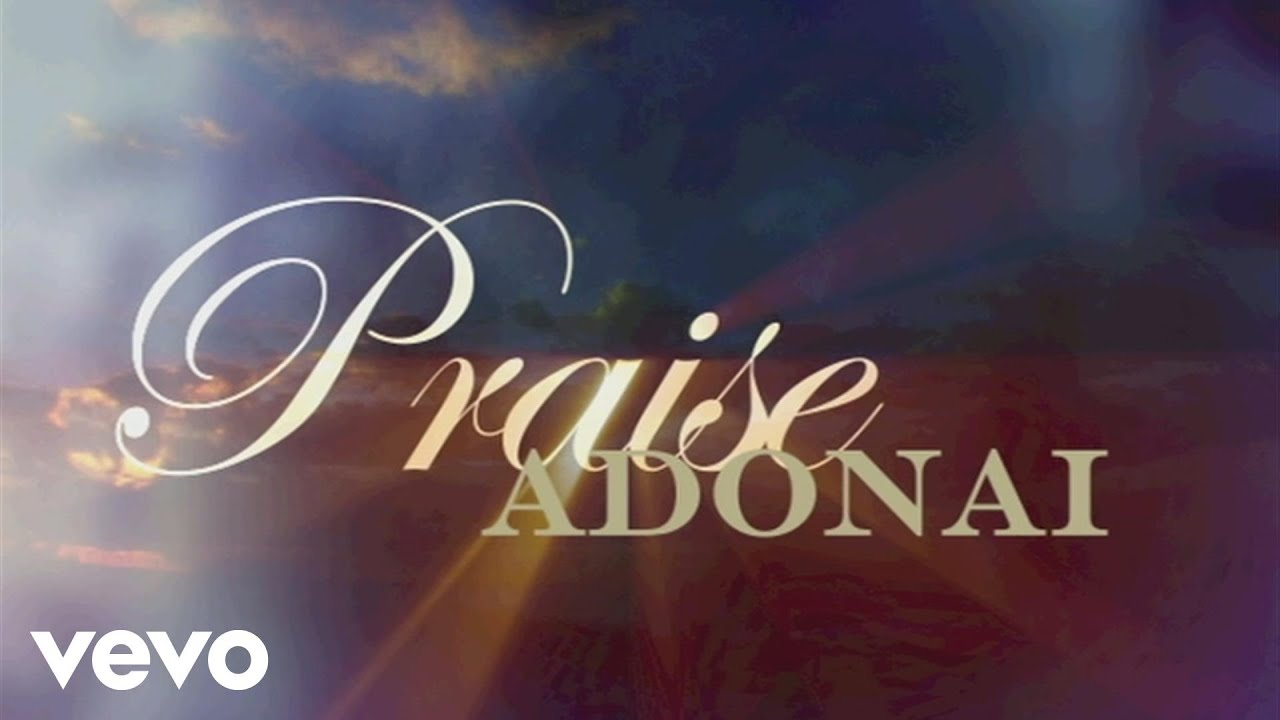 paul-baloche-praise-adonai-lyric-video-paulbalochevevo