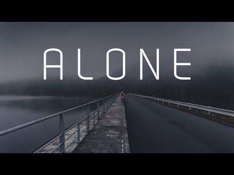 Alone | Chill Mix
