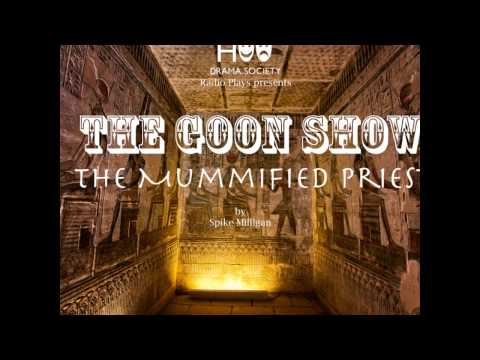 The Goon Show: The Mummified Priest