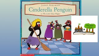 Cinderella Penguin by Janet Perlman - Children's Books Read Aloud - Once Upon A Story
