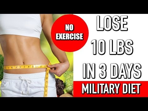 LOSE 10 LBS IN 3 DAYS WITHOUT EXERCISE | MILITARY DIET Quick and Easy Weight Loss