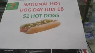 One hot dog for $1 7-Eleven hot dog Big Bite Quarter Pounder you can go to any 7-Eleven get a hot do