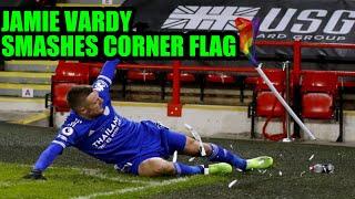 Jamie Vardy Smashes Corner Flag Celebrating Leicester s Last Minute Winner Vs Sheffield United
