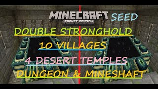 MCPE 1.0.0 - DOUBLE STRONGHOLD SEED ! 10 VILLAGES, 4 DESERT TEMPLES,DUNGEON
