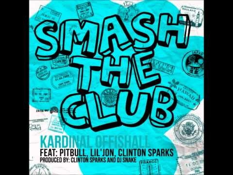 Smash The Club - Kardinal Offishall Ft Pitbull, Lil Jon, Clinton Sparks (NEW 2011)