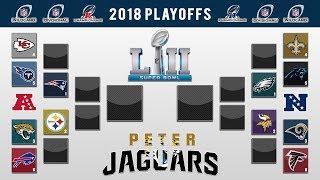 PETERJAGUARS' 2018 NFL PLAYOFF PREDICTIONS! FULL BRACKET + Super Bowl 52 Winner and All Picks