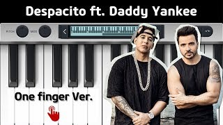 [Easy Mobile Piano] Luis Fonsi - Despacito ft. Daddy Yankee (one finger)