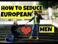 15 tips to date European MEN!