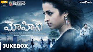 Mohini Songs (Telugu) | Trisha | R. Madhesh | Vivek Mervin | Audio Jukebox
