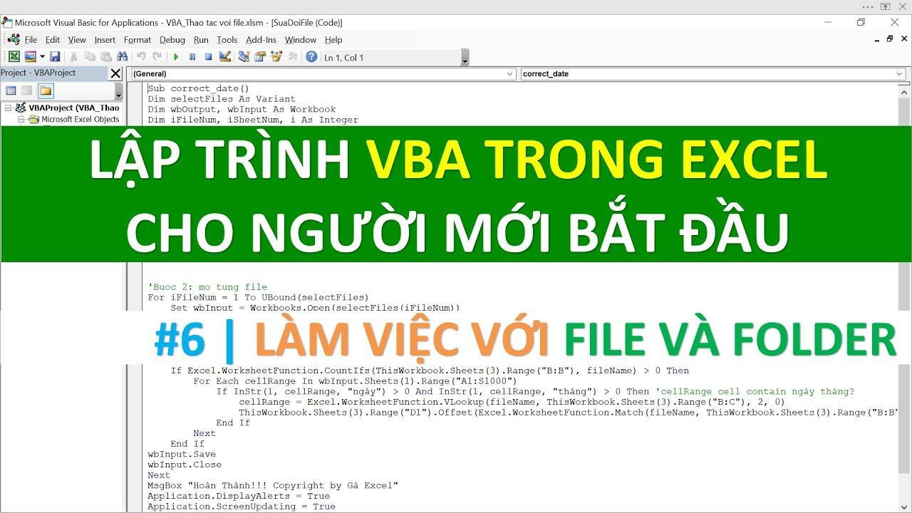 Lập trình VBA trong Excel cho người mới bắt đầu | #06 làm việc với File và Folder