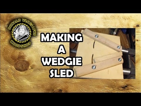 Making a Wedgie Sled for Segmented Turning