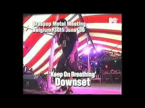 DOWNSET - Keep On Breathing (Live at Graspop Metal Meeting, Belgium, 30.06.1996)