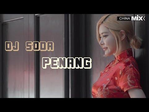 DJ SODA in PENANG MALAYSIA @ Wo Men Bu Yi Yang @ The best Chinese remix 2018