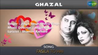 Fasila To Hai Ghazal Song Jagjit Singh Chitra Singh