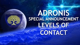 Adronis - SPECIAL ANNOUNCEMENT: Levels of Contact
