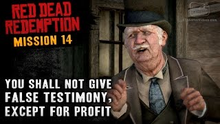 Red Dead Redemption - Mission #14 - You Shall Not Give False Testimony, Except for Profit (Xbox One)