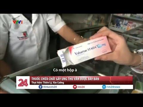 Thuốc chứa chất gây ung thư Valsartan vẫn được bày bán tràn lan - Tin Tức VTV24