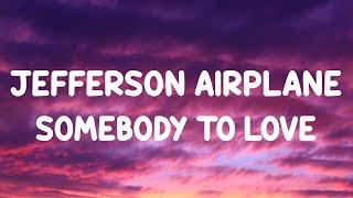 Jefferson Airplane - Somebody To Love (LYRICS)  (Basstrologe Bootleg)  (Tiktok Version)