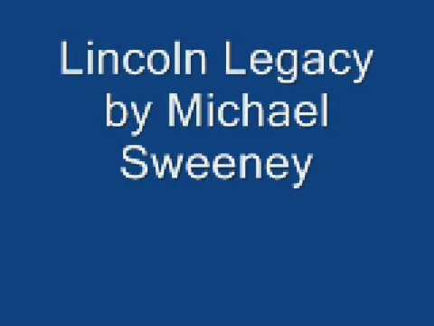 lincoln legacy by Michael Sweeney