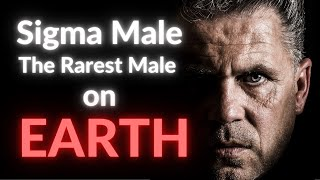 TOP 10 Signs You're a SIGMA MALE | The Rarest Male On  Earth