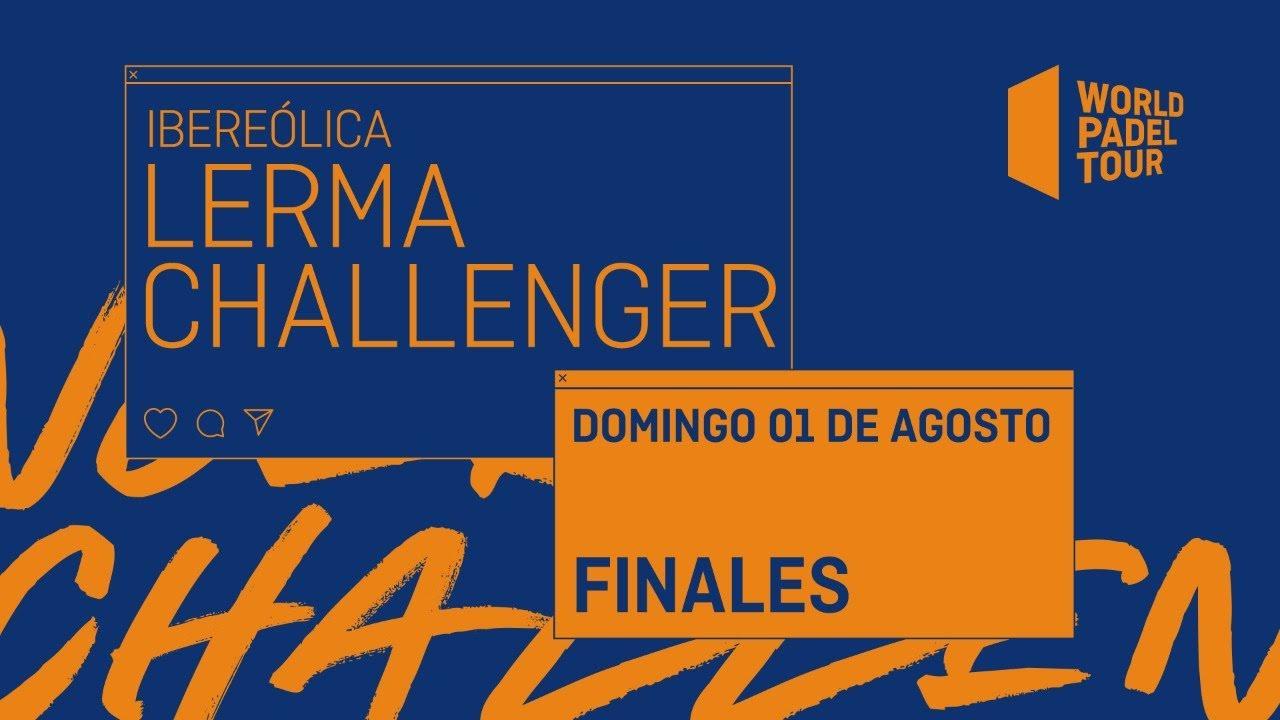 Finales - Ibereólica Lerma Challenger 2021  - World Padel Tour