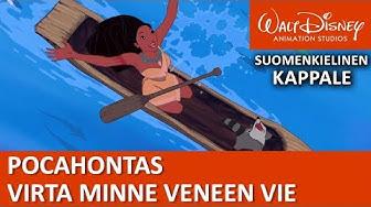 Pocahontas laulaa: Virta minne veneen vie | Disney Klassikot