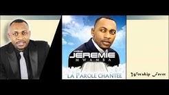 Jeremie Mwamba - La Parole Chantée (Album Complet)