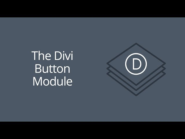 The Divi Button Module