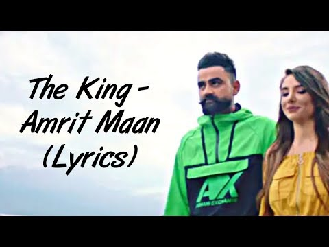 the-king-full-song-lyrics---amrit-maan-|-latest-songs-2019