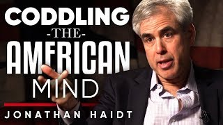 JONATHAN HAIDT - CODDLING THE AMERICAN MIND: How We Raise A Generation To Fail -Part1/2 | LondonReal