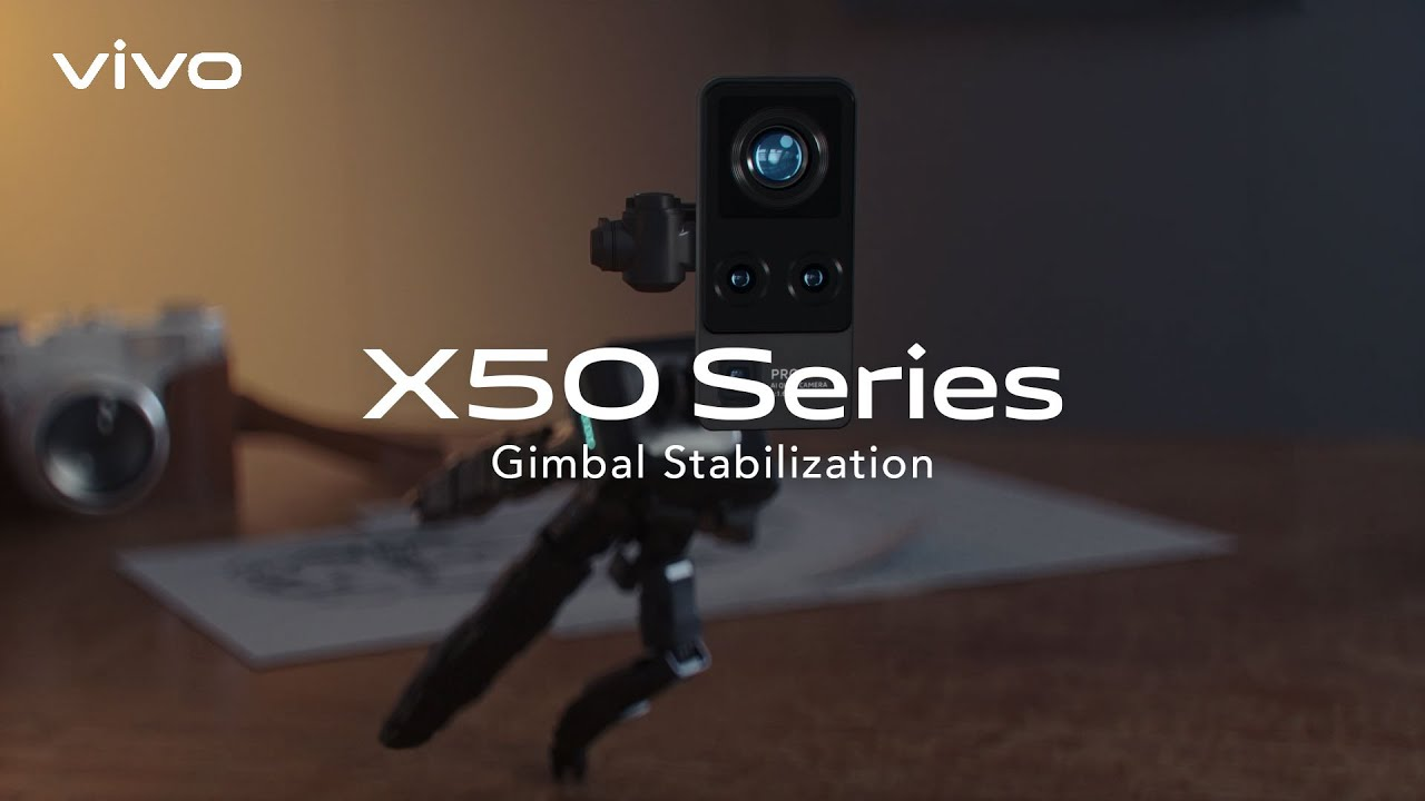 vivo X50 Series | Gimbal Stabilization