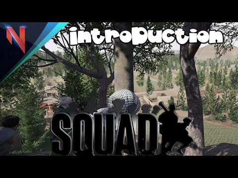 Squad - Gameplay Introduction