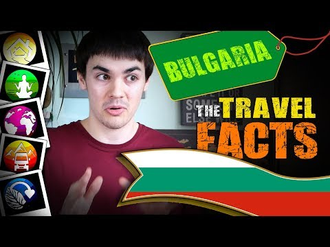 Travelling to Bulgaria: Destination Facts! 2018